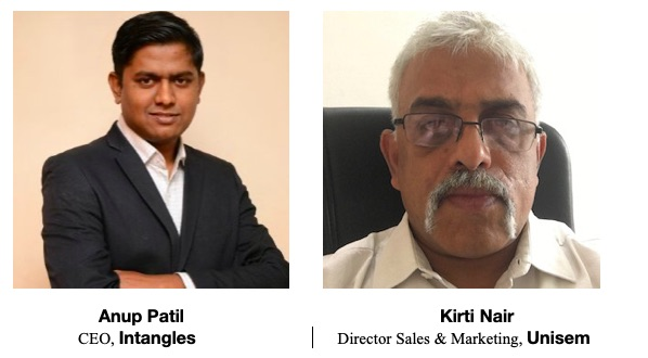 Anup Patil, CEO, Intangles and Kirti Nair, Director Sales & Marketing, Unisem