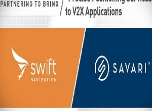 Swift Navigation and Savari Partner to bring precise positioning services to V2X applications for automotive OEMs and mobile operators