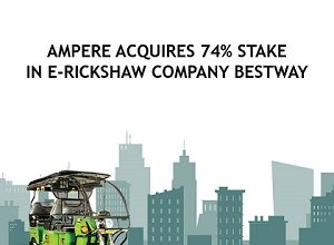 Photo of Ampere acquires 74% stake in E-Rickshaw Company Bestway