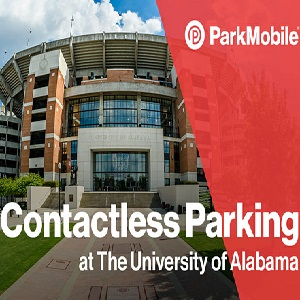 The University of Alabama selects ParkMobile for as the official provider of contactless parking payments on campus