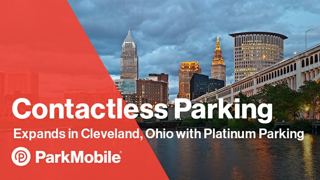 ParkMobile expands in Cleveland, Ohio, offering contactless payments at all Platinum Parking Locations