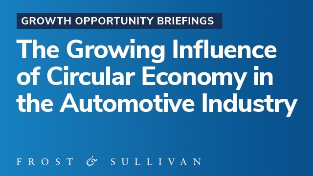 Frost & Sullivan reveals growth opportunities in the Automotive Circular Economy